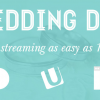 Spread the wedding cheer – live broadcasting up 250%